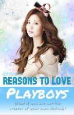 Reasons To Love Playboys by desteenx