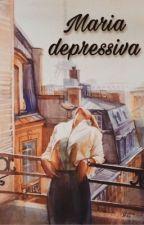 Maria depressiva  by Rebeca024