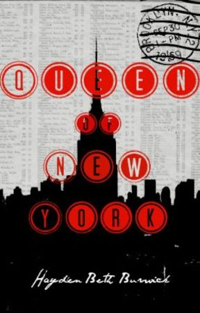 Queen of New York {Newsies Fanfiction} by haydenbethb