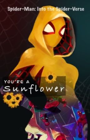 You're a Sunflower !(Miles Morales x reader) *Oᑎ ᕼOᒪᗪ* by Love_Aki