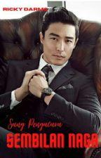 "Sang Pengacara ""Sembilan Naga"" by sangpengacara"