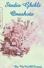 Studio Ghibli Oneshots by TheHatOfFantasy