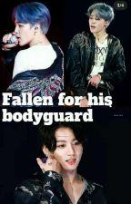 fallen for his bodyguard(jikook) by jeonjungkookfan7