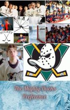 The Mighty Ducks Preference by Adam_LaRusso