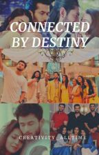 Connected By Destiny by creativity_alltime