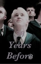 30 Years Before / A Draco Malfoy Fan Fiction by dracomercury