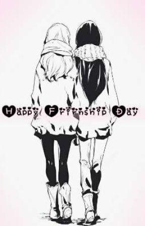 Friendship day  by ItzMeeElla