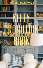 Kitty Promotion Book by Its_Me_Kathyyyy