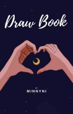 Draw Book by Minnyni_