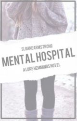 Mental Hospital ; luke hemmings by Sloanearmstrong