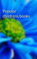 Popular childrens books by boyd28battle