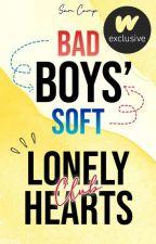 The Bad Boys' Soft Boys' Lonely Hearts Club ~ Season 1 by Sam_le_fou