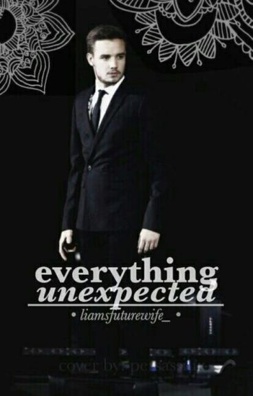 Everything Unexpected // Liam Payne