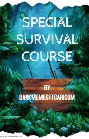 Special Survival Course by DankMemesTTCaricom