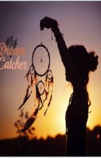 My Dream Catcher(Harry styles fan-fiction)**COMPLETED** by onedirectiongirl321