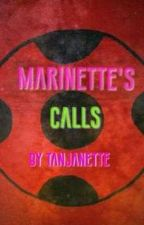 Marinettes calls by Tanjanette