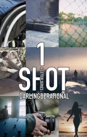 One Shot by darlingberational
