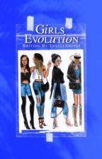 Girls' Evolution  by ThelovelyAngels
