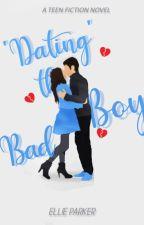 'Dating' The Badboy by 808sandmotivation