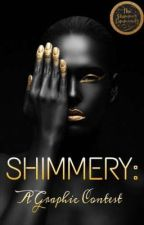 SHIMMERY: A Graphic Contest (OPEN)  by TheShimmerCommunity