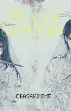 Yellow Caffeine by Obasakihime