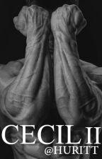 CECIL II by Huritt