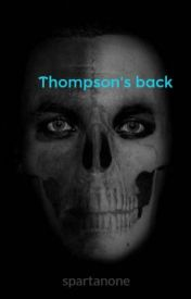 Thompson's back by 1stLtDleezer