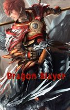 Dragon Slayer by CreaWrites