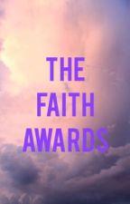 The Faith Awards  by Jkaloko