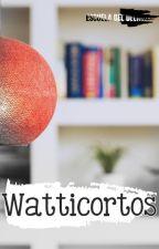Watticortos[Club de lectura #1] (ABIERTO) (5 cupos disponibles) by EscuelaDelDelirio