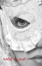 Behind My Mask by CazFraz