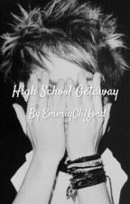 High School Getaway (M.C) by EmmiyClifford