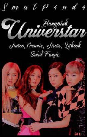 Universtar (Jinsoo, Taennie, Jirose, Liskook Smut) by SmutP4nd4