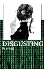 DISGUSTING; BNHAxReader  by plaggg