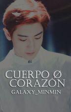 Cuerpo o corazón ➳ Park Chanyeol by Galaxy_minmin