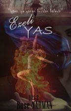 Ezeli Yas (YAS KİTABININ DEVAMI) by buseLee
