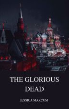 The Glorious Dead by arwen_galadriel