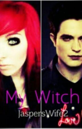 My Witch (Edward Cullen love story) by JaspersWife2