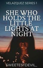 She Who Holds The Little Lights At Night by SweetestDevil_