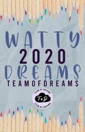 Watty Dreams 2020   A Support Program by TeamOfDreams