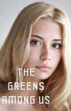 The Greens Among Us (Ongoing)  by JessRush23