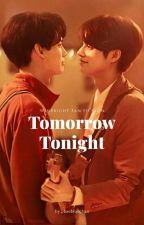 Tomorrow Tonight || WinBright by baebluechan
