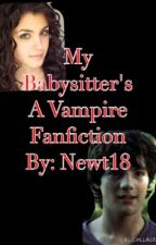 My Babysitter's A Vampire Fanfinction by Newt18