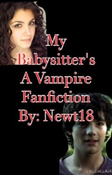 My Babysitter's A Vampire Fanfinction