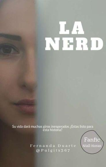 ¡La Nerd! (Pausada TEMPORALMENTE)