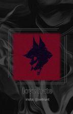 Love Hate (Alastor x Reader) by powerTNTgirl