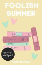 Foolish Summer by keahlovee