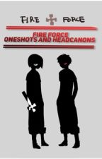 Fire Force Oneshots (request are open) by T_P_OK_NUM