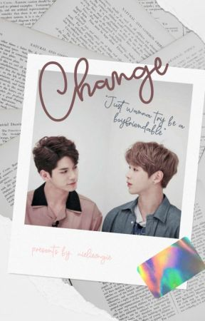 CHANGE; ONGNIEL✔ by nielieongie