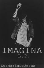IMAGINA|L.P.| by LuzMariaDeJesus